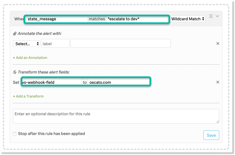 VictorOps Rules Alert Engine, when state_message matches *escalate to dev*, transform vo-webhook-field to ocasto.com set